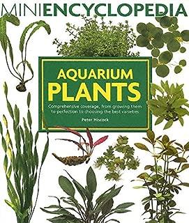 Aquarium Plants (Mini Encyclopedia Series for Aquarium Hobbyists)