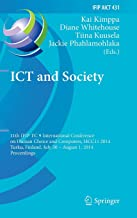 ICT and Society: 11th IFIP TC 9 International Conference on Human Choice and Computers, HCC11 2014, Turku, Finland, July 30 - August 1, 2014, ... in Information and Communication Technology)