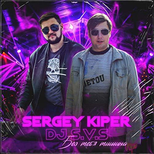Sergey Kiper feat. DJ S.V.S