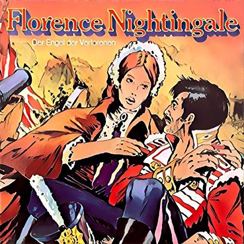 Couverture de Florence Nightingale - Der Engel der Verlorenen