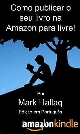 Como publicar o seu livro na Amazon para livre! Edição em Português