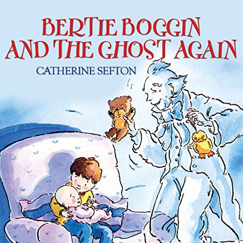 Bertie Boggin and the Ghost Again audiobook cover art
