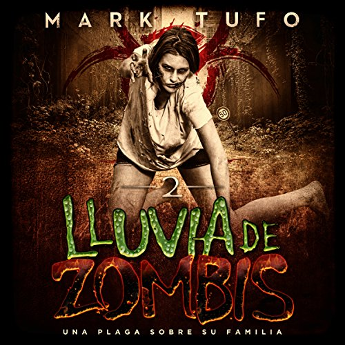 Lluvia De Zombis 2 [Zombie Fallout 2] audiobook cover art