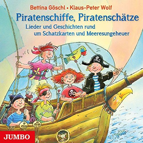 Piratenschiffe, Piratenschätze: Lieder und Geschichten rund um Schatzkarten und Meeresungeheuer Titelbild