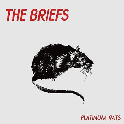 The Briefs - Platinum Rats (2019) LEAK ALBUM