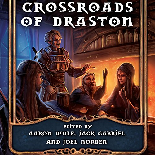 Crossroads of Draston audiobook cover art