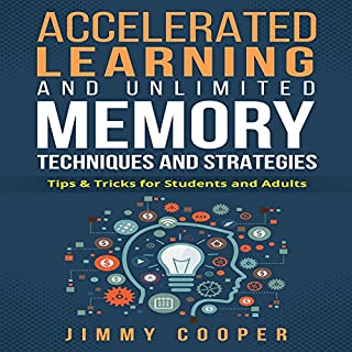 Accelerated Learning and Unlimited Memory Techniques and Strategies cover art
