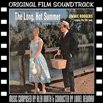 The Long, Hot Summer (Original Film Soundtrack)