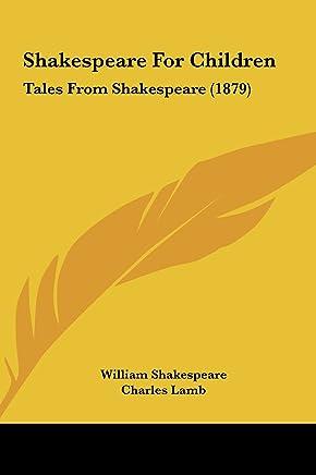 Shakespeare for Children: Tales from Shakespeare (1879)