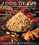 Food of Life: Ancient Persian ...