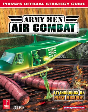 Army Men Air Combat: Air Combat : Prima's Official Strategy Guide