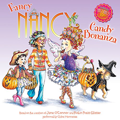 Fancy Nancy: Candy Bonanza Audiobook By Jane O'Connor cover art