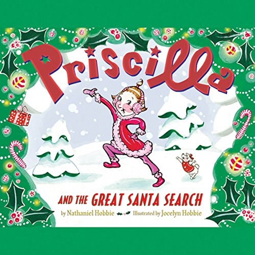 Couverture de Priscilla and the Great Santa Search