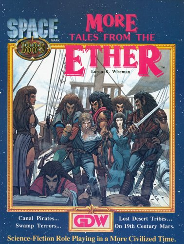 Space 1889: More Tales from the Ether