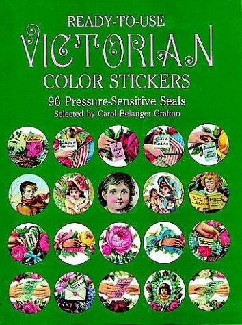 Ready-to-Use Victorian Color Stickers: 96 Pressure-Sensitive Seals (Dover Stickers)