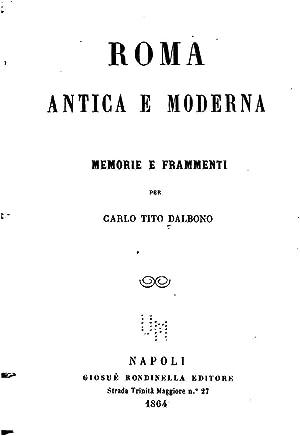 Roma Antica E Moderna, Memorie E Frammenti