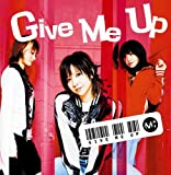 Give Me up 歌詞