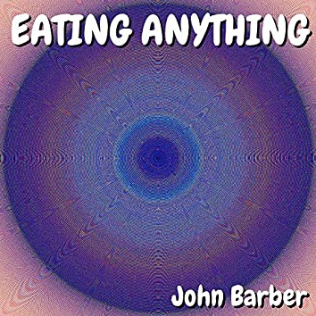 Eating Anything