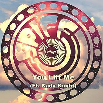 You Lift Me (feat. Kady Bright)