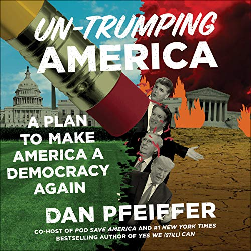 Un-Trumping America audiobook cover art
