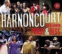 Gershwin: Porgy & Bess by NIKOLAUS HARNONCOURT (2016-07-29)