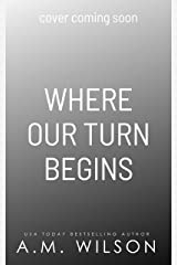 Where Our Turn Begins (Arrow Creek Book 4) Kindle Edition