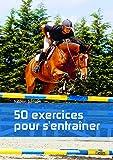 Equitation - 50 exercices pour s'entraîner - BELIN - 24/10/2018