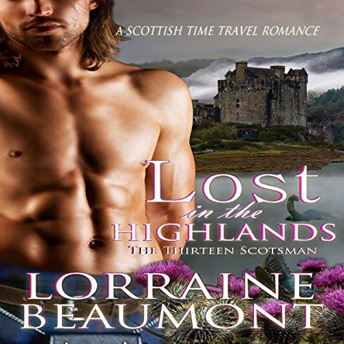 Lost in the Highlands     The Thirteen Scotsman              By:                                                                                                                                 Lorraine Beaumont                               Narrated by:                                                                                                                                 Ruth Urquhart                      Length: 4 hrs and 2 mins     22 ratings     Overall 3.4