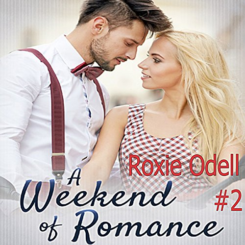 A Weekend of Romance audiobook cover art
