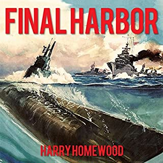 Final Harbor     Silent War Series, Book 1              By:                                                                                                                                 Harry Homewood                               Narrated by:                                                                                                                                 Corey M. Snow                      Length: 10 hrs and 37 mins     201 ratings     Overall 4.5