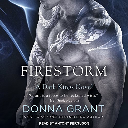 Firestorm     Dark Kings Series, Book 10              By:                                                                                                                                 Donna Grant                               Narrated by:                                                                                                                                 Antony Ferguson                      Length: 10 hrs and 11 mins     1 rating     Overall 4.0