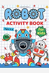 Robot Activity Book for Kids Ages 4-8: Coloring, Mazes, Dot to Dot, Puzzles and More! Paperback