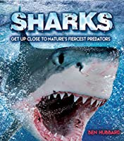 Sharks: Get Up Close to Nature's Fiercest Predators (Y)