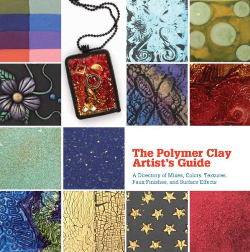 Compare Textbook Prices for The Polymer Clay Artist's Guide: A Directory of Mixes, Colors, Textures, Faux Finishes, and Surface Effects  ISBN 9781770852075 by Segal, Marie