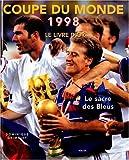Coupe du monde 1998 - Le Livre d'or