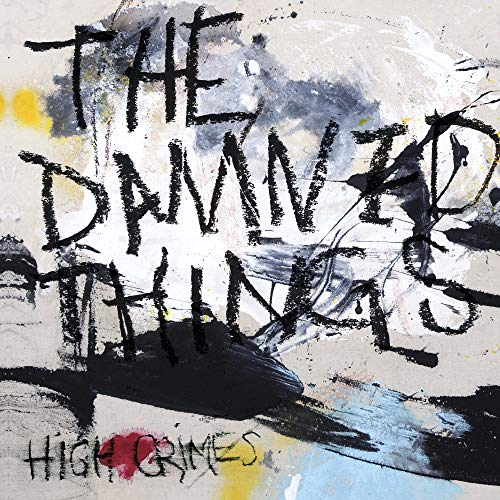 The Damned Things: High Crimes (Audio CD)