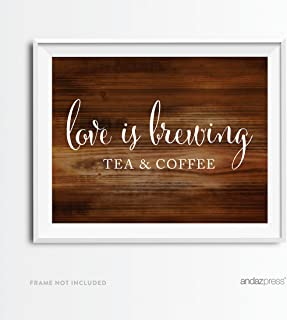 Andaz Press Wedding Party Signs, Rustic Wood Print, 8.5x11-inch, Tea & Coffee Love is Brewing Reception Dessert Table Sign, 1-Pack, Unframed