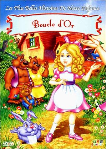 Les Plus belles histoires de notre enfance : Boucle d'or