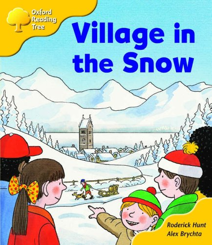 Oxford Reading Tree: Stage 5: Storybooks (magic Key): Village in the Snowの詳細を見る