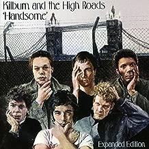 Handsome: Original Album + Bonus Tracks by KILBURN & THE HIGH ROADS