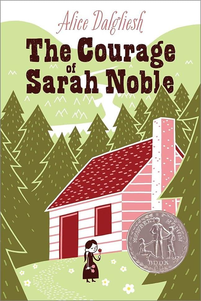 拡張遅い真空The Courage of Sarah Noble (Ready-For-Chapters) (English Edition)