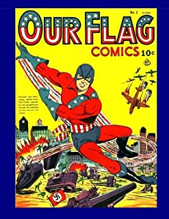"""Our Flag Comics #2: Featuring """"The Flag"""" & """"The Unknown Soldier"""" - All Stories - No Ads"""
