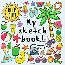 My Sketch Book!: 100 Paged Sketch, Doodling, Drawing Book For Kids