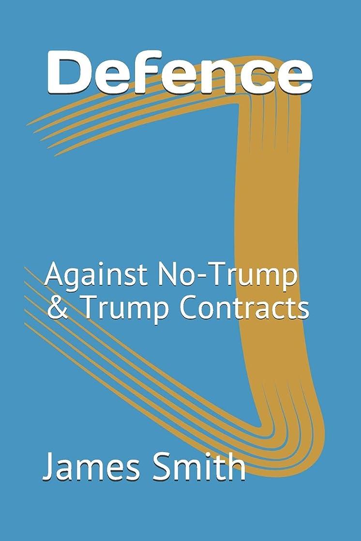 Defence: Against No-Trump & Trump Contracts