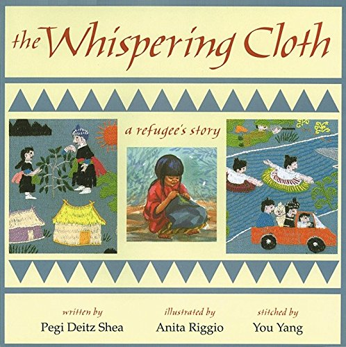 The Whispering Cloth: A Refugee