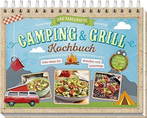 El fabuloso libro de cocina para camping y barbacoa: ideas geniales para...