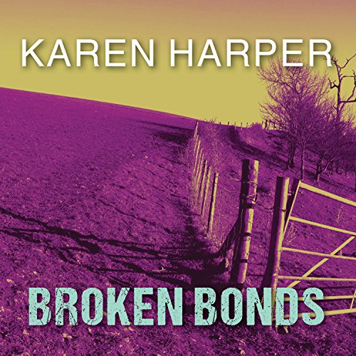 Broken Bonds audiobook cover art