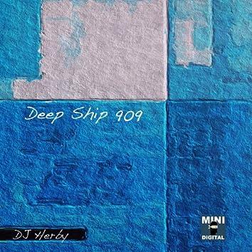 Deep Ship 909