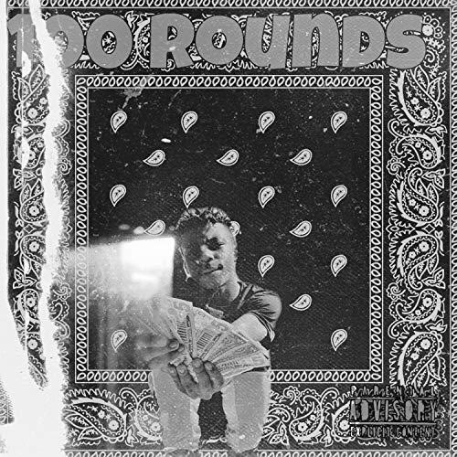 100 Rounds [Explicit]