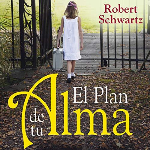 El plan de tu alma [Your Soul's Plan] audiobook cover art